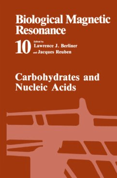 Carbohydrates and Nucleic Acids - Berliner, Lawrence J. / Reuben, Jacques (Hgg.)