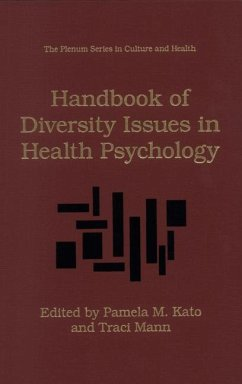 Handbook of Diversity Issues in Health Psychology - Kato, Pamela M. / Mann, Traci (Hgg.)