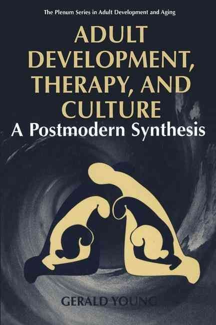 Adult Development, Therapy and Culture - Gerald D. Young