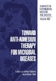 Toward Anti-Adhesion Therapy for Microbial Diseases - Itzhak Kahane; Itzhak Ofek