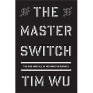 The Master Switch - Wu, Tim