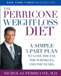 The Perricone Weight-Loss Diet - Nicholas Perricone, M.D.