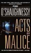 Acts of Malice - Perri O'Shaughnessy