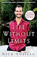 Life Without Limits PB: Inspiration for a Ridiculously Good Life