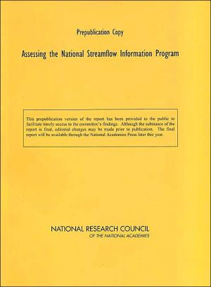 Assessing the National Streamflow Information Program - Committee on Review of the USGS National Streamflow Information Program, National Research Council