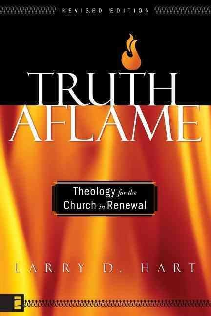 Truth Aflame - Larry D. Hart
