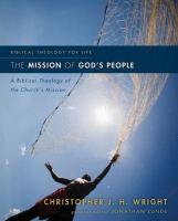 The Mission of God's People: A Biblical Theology of the Church's Mission