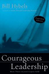 Courageous Leadership - Hybels, Bill