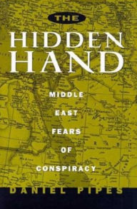 The Hidden Hand - Daniel Pipes