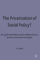 Privatization of Social Policy - Senior Lecturer in Sociology and Political Science Michael Shalev;  Shaley; Senior Lecturer in Sociology and Political Science Michael Shalev
