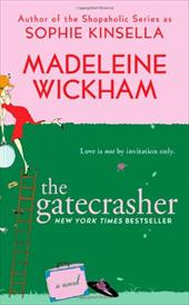 The Gatecrasher - Wickham, Madeleine