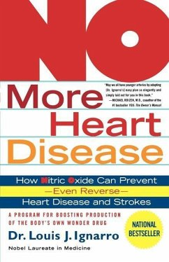 No More Heart Disease - Ignarro, Louis J.