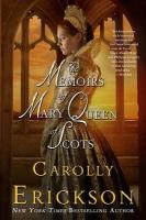 The Memoirs of Mary Queen of Scots