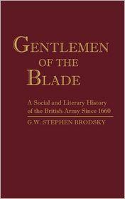 Gentlemen Of The Blade - G.W. Stephen Brodsky