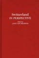 Switzerland in Perspective - Janet Eve Hilowitz