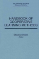 Handbook of Cooperative Learning Methods - Hanna Shachar; Shlomo Sharan