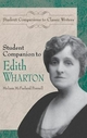 Student Companion to Edith Wharton - Melissa McFarland Pennell