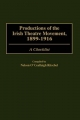 Productions of the Irish Theatre Movement, 1899-1916 - Nelson Ritschel
