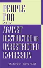 People for and Against Restricted or Unrestricted Expression - Harer, John B. / Harrell, Jeanne E.