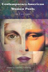 Contemporary American Women Poets: An A-To-Z Guide - Cucinella, Catherine