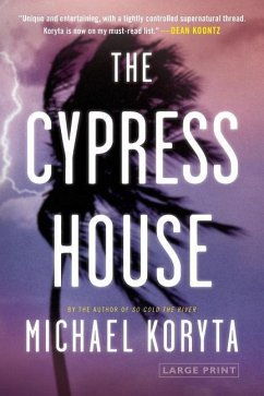 The Cypress House - Koryta, Michael