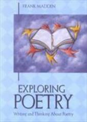 Exploring Poetry - Madden, Frank