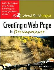 Creating a Web Page in Dreamweaver: Visual QuickProject Guide