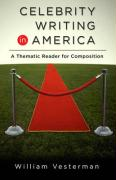 Celebrity Writing in America: A Thematic Reader for Composition