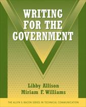Writing for the Government - Allison, Libby / Williams, Miriam F.
