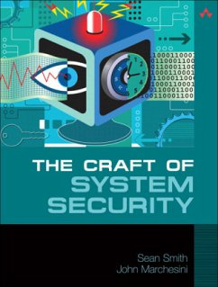 The Craft of System Security - Smith, Sean Marchesini, John