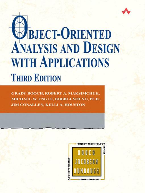 Object-Oriented Analysis and Design with Applications als eBook von Grady Booch, Robert Maksimchuk, Michael Engle - Pearson Technology Group