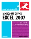 Microsoft Office Excel 2007 for Windows: Visual QuickStart Guide - Langer, Maria