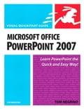 Microsoft Office PowerPoint 2007 for Windows: Visual QuickStart Guide - Negrino, Tom