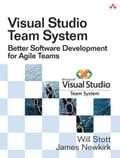 Visual Studio Team System: Better Software Development for Agile Teams, Adobe Reader - Stott, Will W.