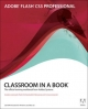 Adobe Flash CS3 Professional Classroom in a Book - Adobe Creative Team