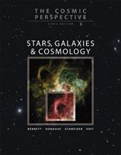 The Cosmic Perspective: Stars, Galaxies & Cosmology [With CDROM and Access Code] - Bennett, Jeffrey / Donahue, Megan / Schneider, Nicholas