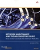 Network Maintenance and Troubleshooting Guide - Neal Allen