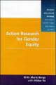 Action Research for Gender Equity (Feminist Educational Thinking)