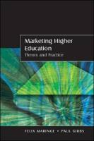 Marketing Higher Education: Theory and Practice