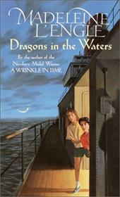 Dragons in the Water - L'Engle, Madeleine