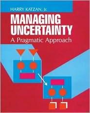 Managing Uncertainty - H. Katzan, Katzan H
