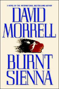 Burnt Sienna - David Morrell