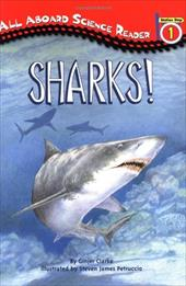 Sharks!: All Aboard Science Reader Station Stop 2 - Clarke, Ginjer L. / Petruccio, Steven James