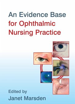 An Evidence Base for Ophthalmic Nursing Practice - Herausgeber: Marsden, Janet