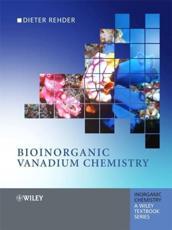 Bioinorganic Vanadium Chemistry - Dieter Rehder
