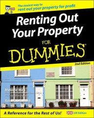 Renting Out Your Property For Dummies, UK Edition - Melanie Bien
