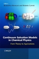 Continuum Solvation Models in Chemical Physics - Benedetta Mennucci; Roberto Cammi