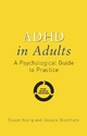ADHD in Adults - Susan Young;  Jessica Bramham