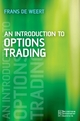 An Introduction to Options Trading - Frans de Weert