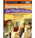 Teaching Content Outrageously - Stanley Pogrow